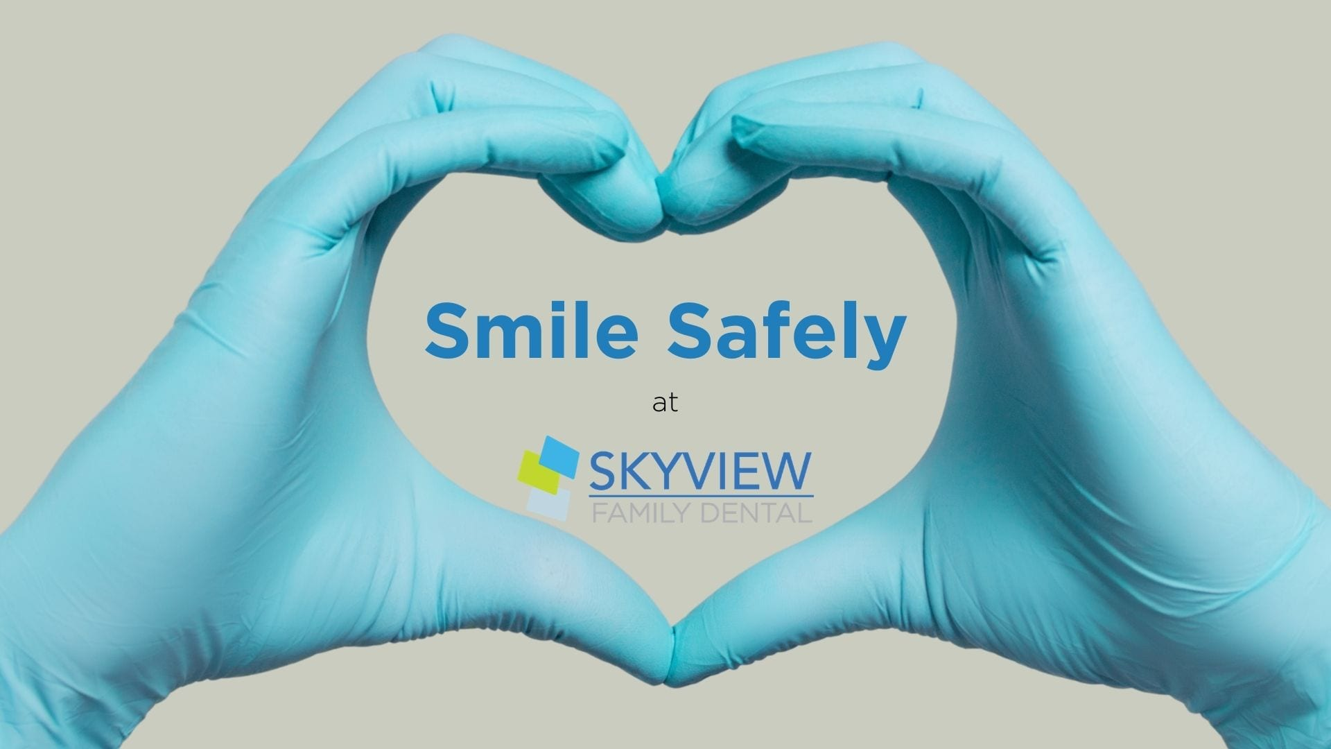 Smile Safely at Skyview Family Dental